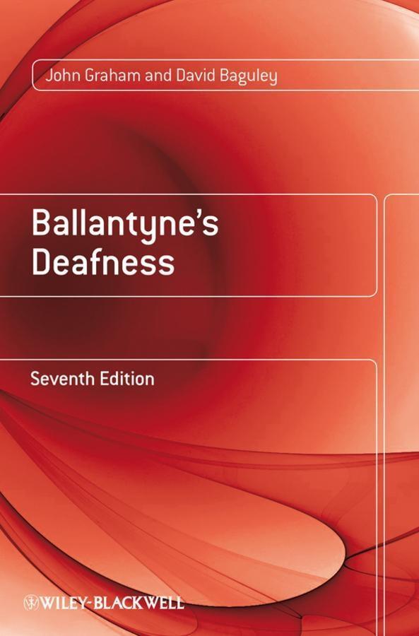 Ballantyne's Deafness als eBook pdf