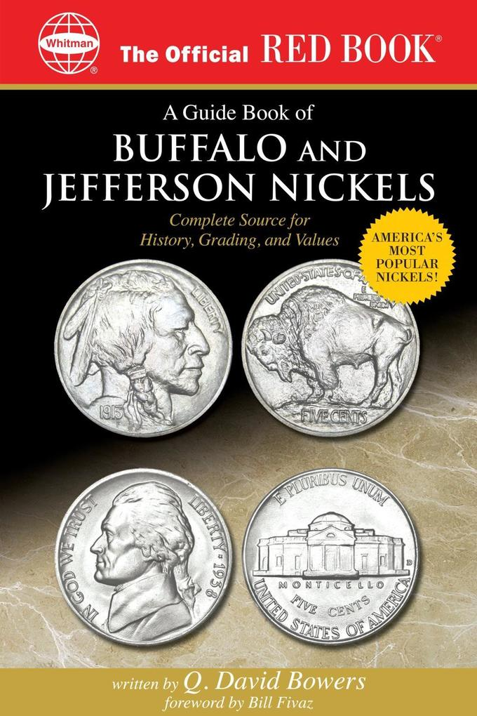A Guide Book of Buffalo and Jefferson Nickels als eBook epub