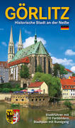 Görlitz - Historische Stadt an der Neiße
