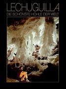 Lechuguilla - Die schönste Höhle der Welt