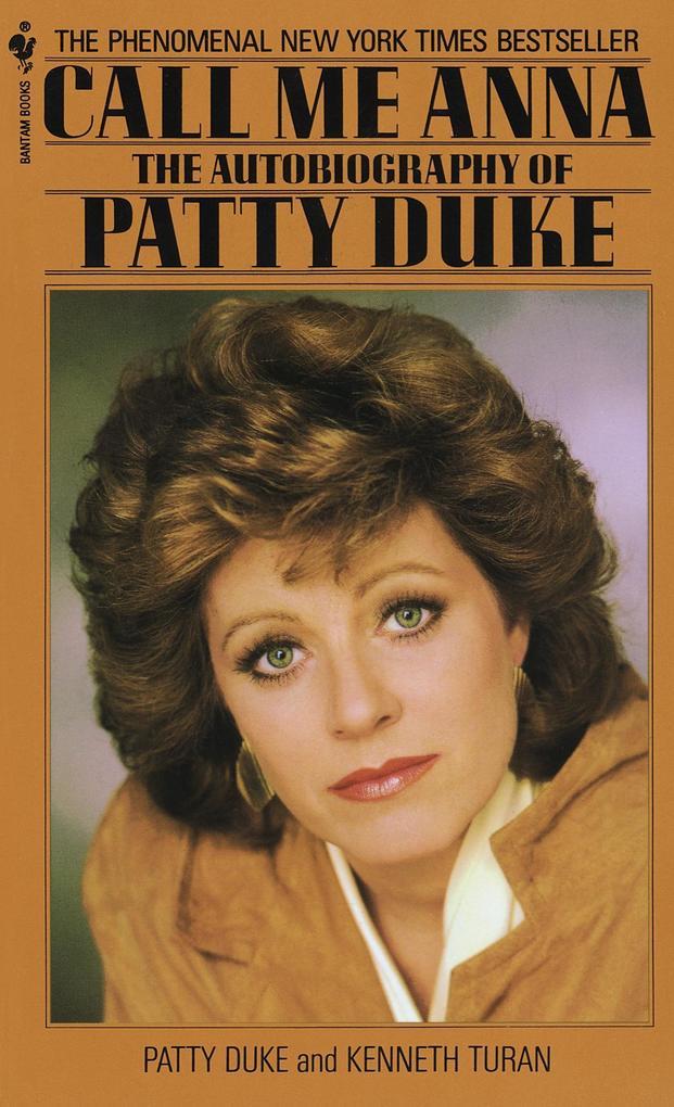 Call Me Anna: The Autobiography of Patty Duke als Taschenbuch