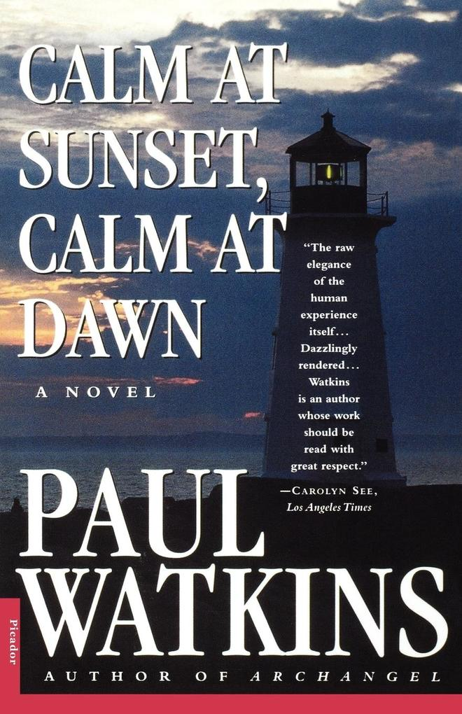 Calm at Sunset, Calm at Dawn als Taschenbuch