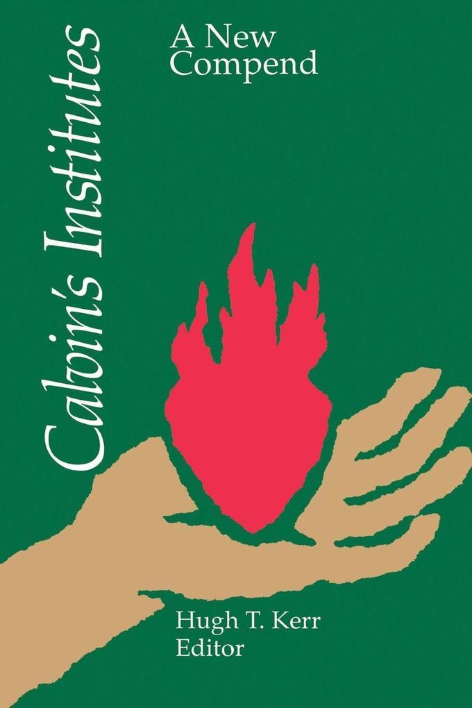 Calvin's Institutes als Taschenbuch