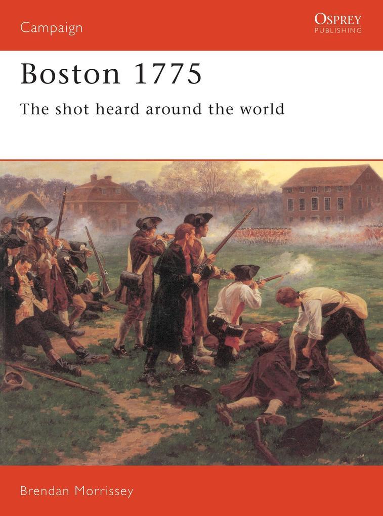 Boston 1775: The Shot Heard Around the World als Taschenbuch