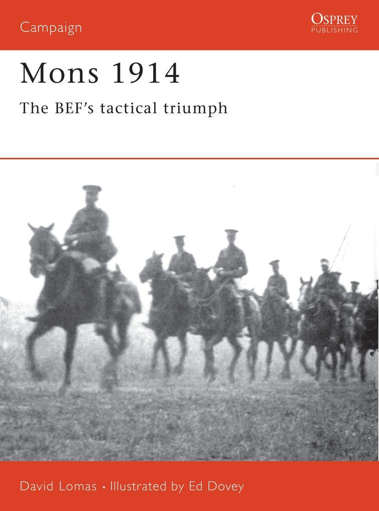 Mons 1914: The Bef's Tactical Triumph als Taschenbuch