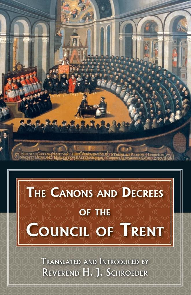 The Canons and Decrees of the Council of Trent als Buch (kartoniert)