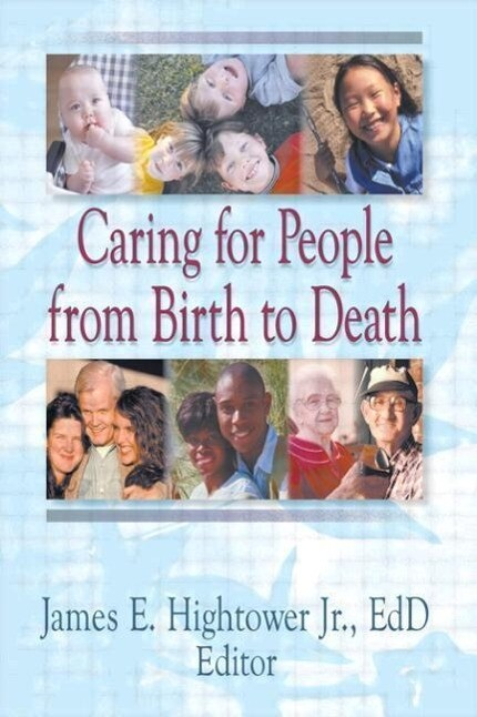 Caring for People from Birth to Death als Taschenbuch