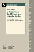 Elektronische Bankfilialen und virtuelle Banken