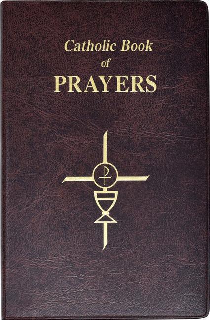 Catholic Book of Prayers: Popular Catholic Prayers Arranged for Everyday Use als Buch (gebunden)