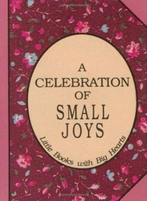 Celebration of Small Joys als Buch (gebunden)