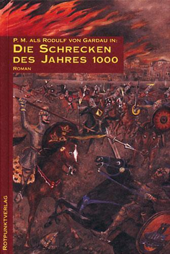 Die Schrecken des Jahres 1000. Utopischer Ritterroman / Die Schrecken des Jahres 1000 als Mängelexemplar