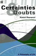 Certainties and Doubts: A Philosophy of Life als Taschenbuch