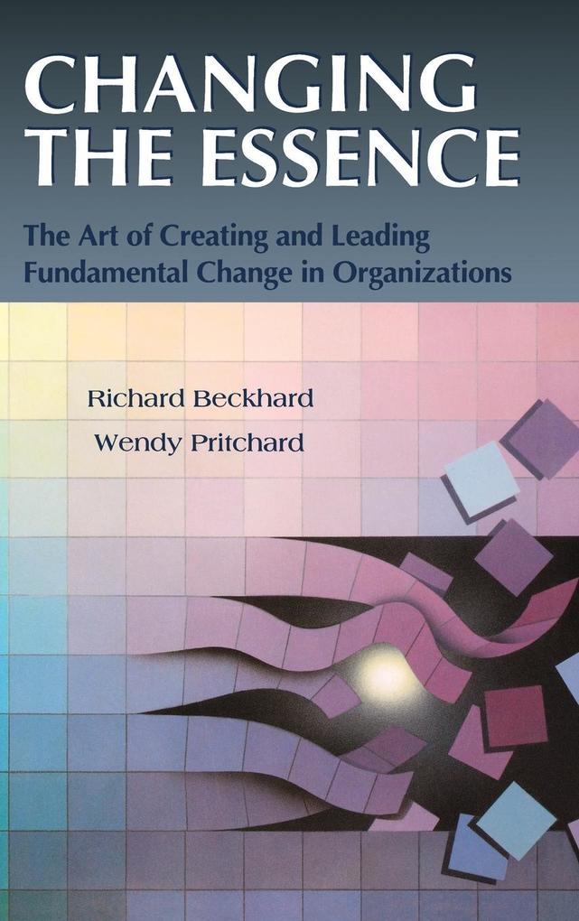 Changing the Essence als Buch (gebunden)