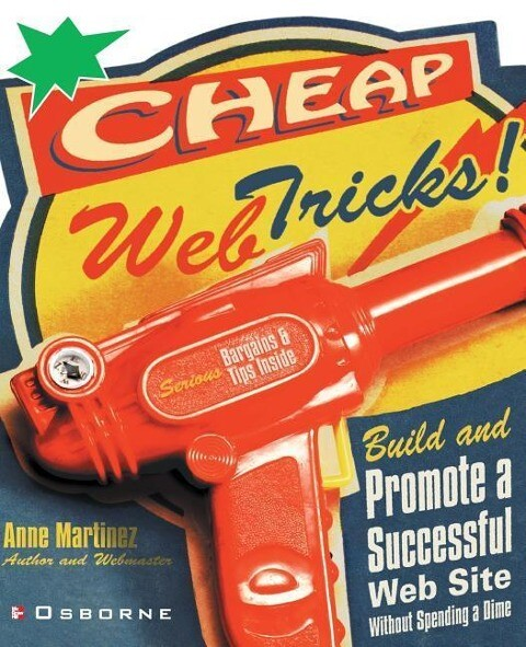 Cheap Web Tricks! Build and Promote a Successful Web-Site Without Spending a Dime als Buch (kartoniert)