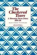 The Checkered Years: A Bonanza Farm Diary:1884-88
