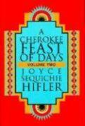 Cherokee Feast of Days, Volume II: Daily Meditations