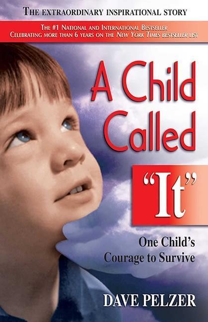 A Child Called It: One Child's Courage to Survive als Taschenbuch
