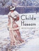 Childe Hassam, Impressionist