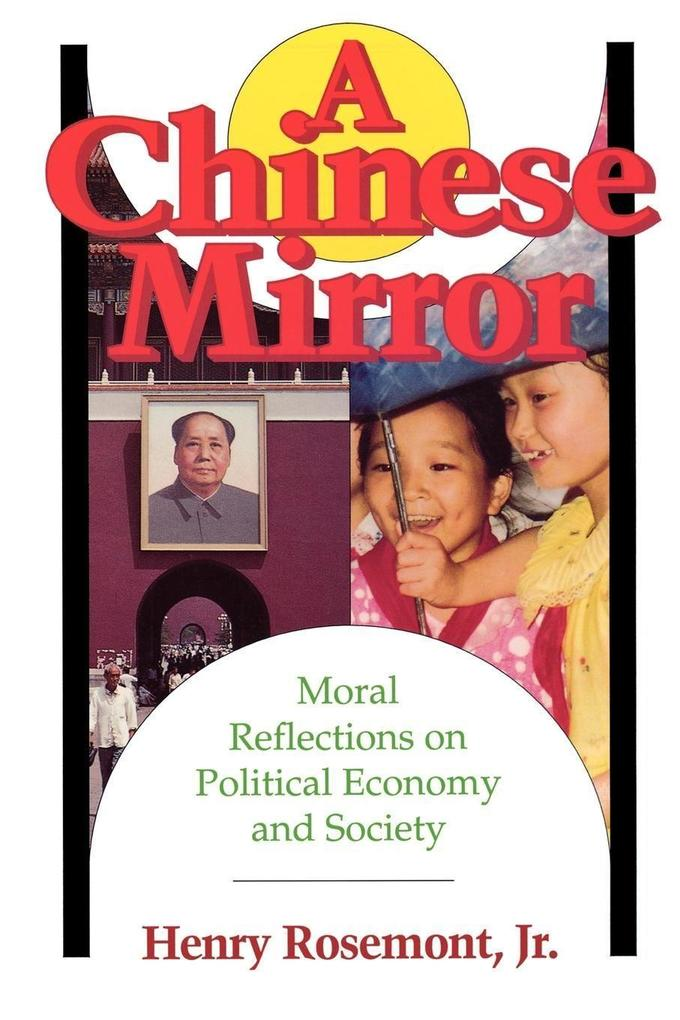 Chinese Mirror: Moral Reflections on Political Ecomy and Society als Taschenbuch
