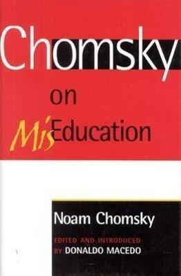 Chomsky on MisEducation als Buch (gebunden)