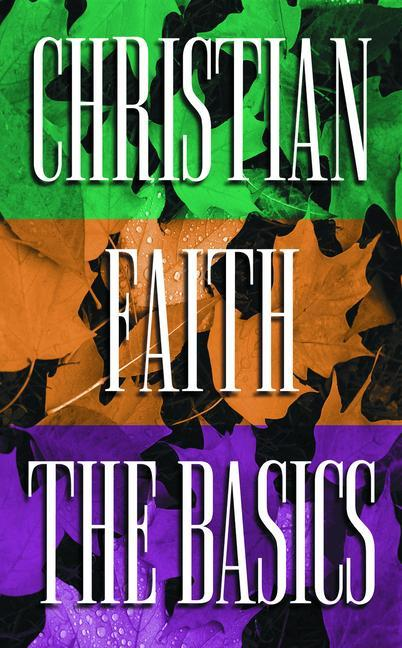 Christian Faith the Basics als Taschenbuch