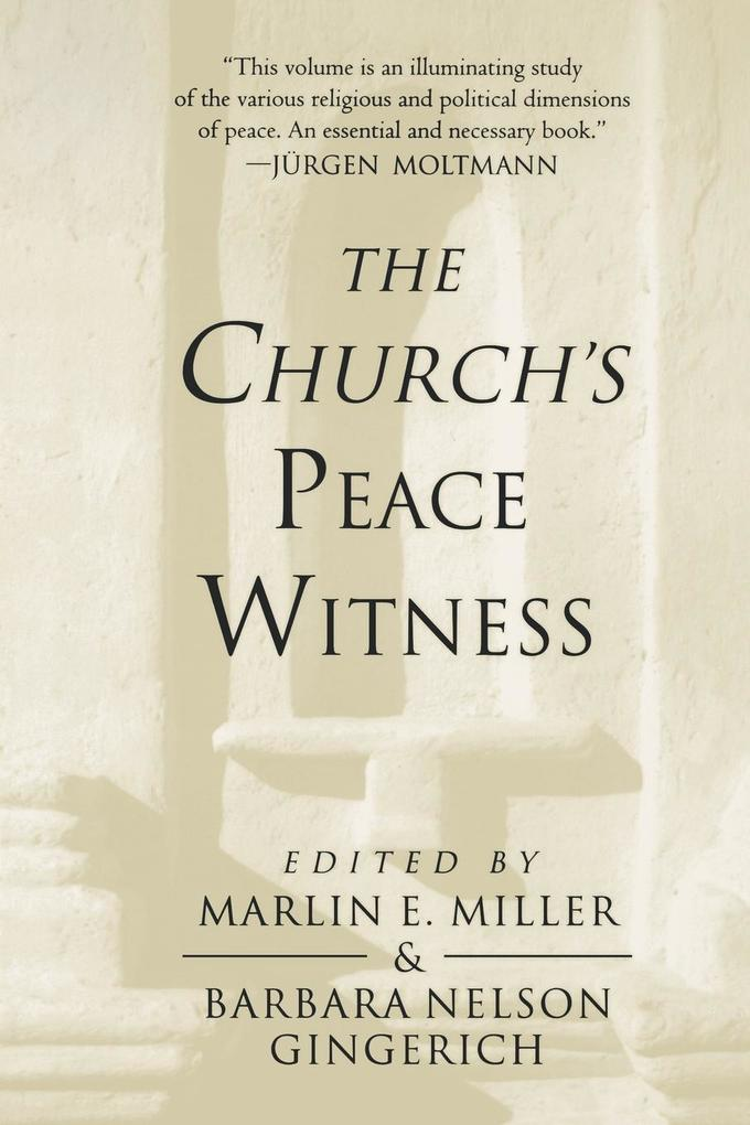 The Church's Peace Witness als Taschenbuch