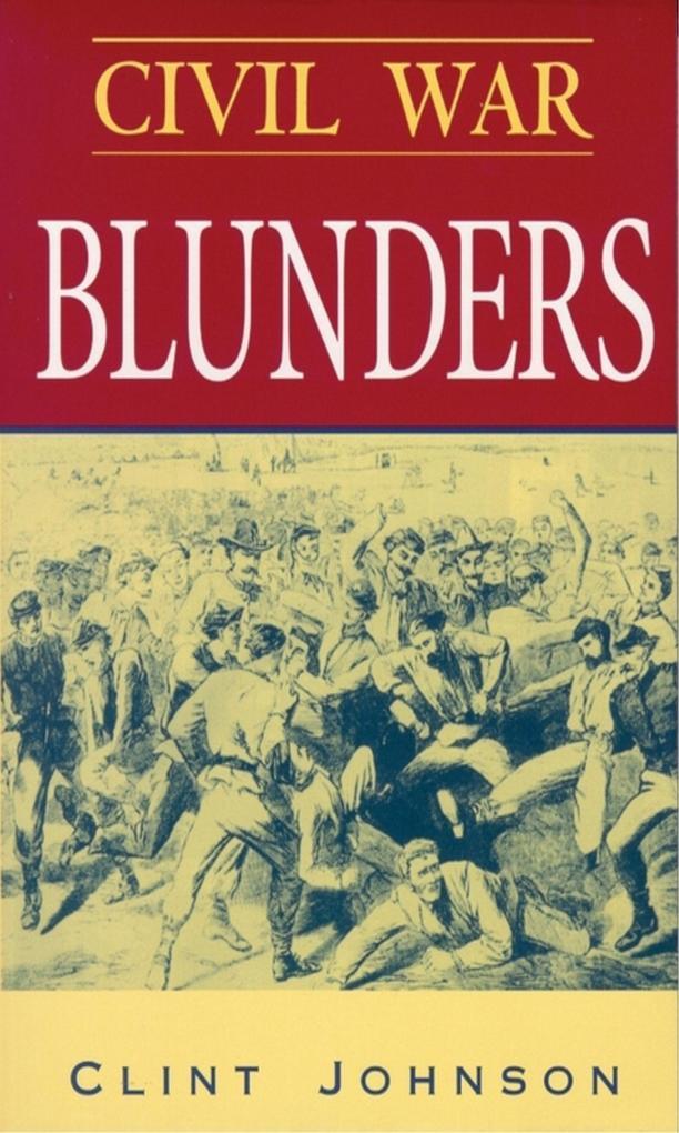 Civil War Blunders: Amusing Incidents from the War als Taschenbuch