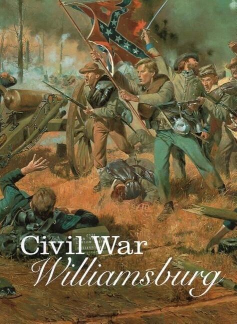 Civil War Williamsburg als Taschenbuch