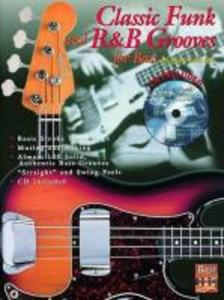 Classic Funk and R&B Grooves for Bass: Book & CD [With CD] als Taschenbuch