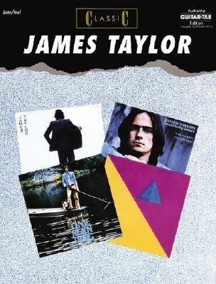 Classic James Taylor: Authentic Guitar Tab als Taschenbuch