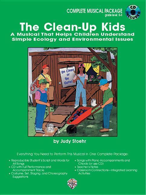 The Clean-Up Kids (a Musical That Helps Children Understand Simple Ecology and Environmental Issues): Complete Package, Book & CD [With CD] als Taschenbuch