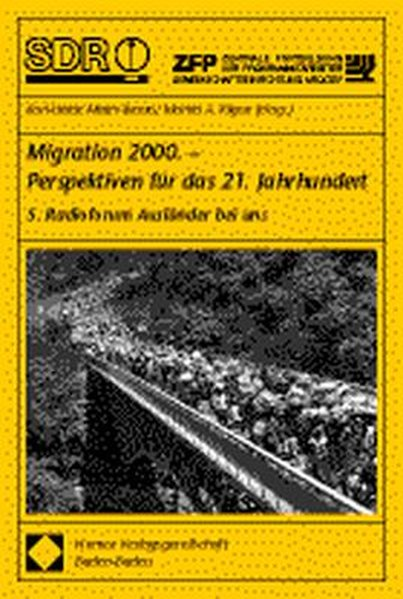 Migration 2000. Perspektiven für das 21. Jahrhundert als Buch (kartoniert)
