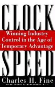 Clockspeed: Winning Industry Control in the Age of Temporary Advantage (Revised) als Taschenbuch