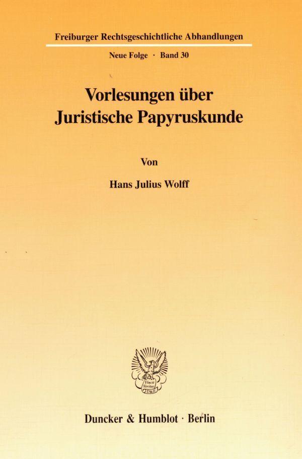 Vorlesungen über Juristische Papyruskunde als Buch (kartoniert)
