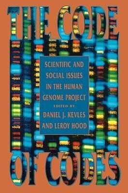 The Code of Codes: Scientific and Social Issues in the Human Genome Project als Buch (kartoniert)
