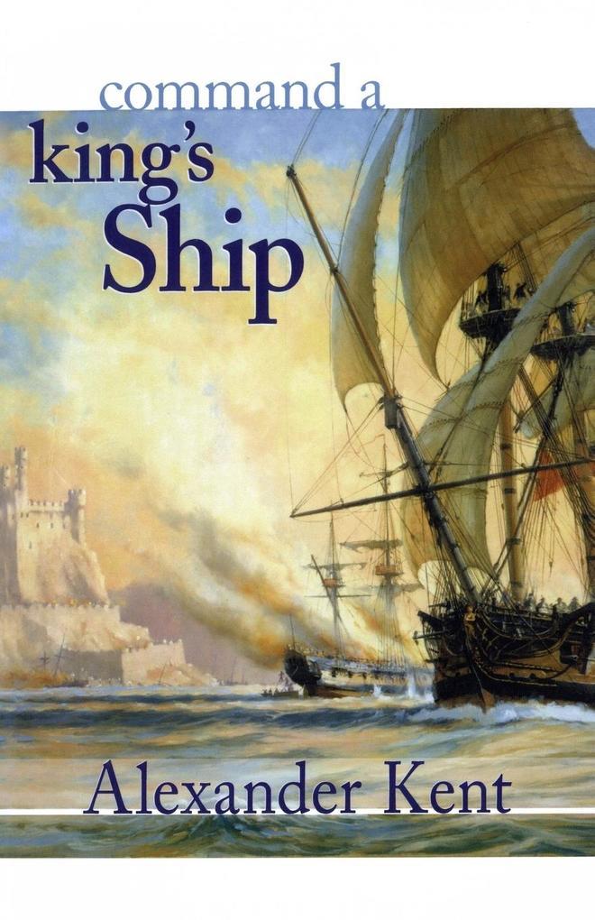 Command a King's Ship als Taschenbuch