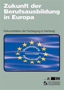 Zukunft der Berufsausbildung in Europa