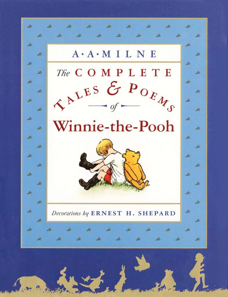 The Complete Tales and Poems of Winnie-The-Pooh als Buch (gebunden)