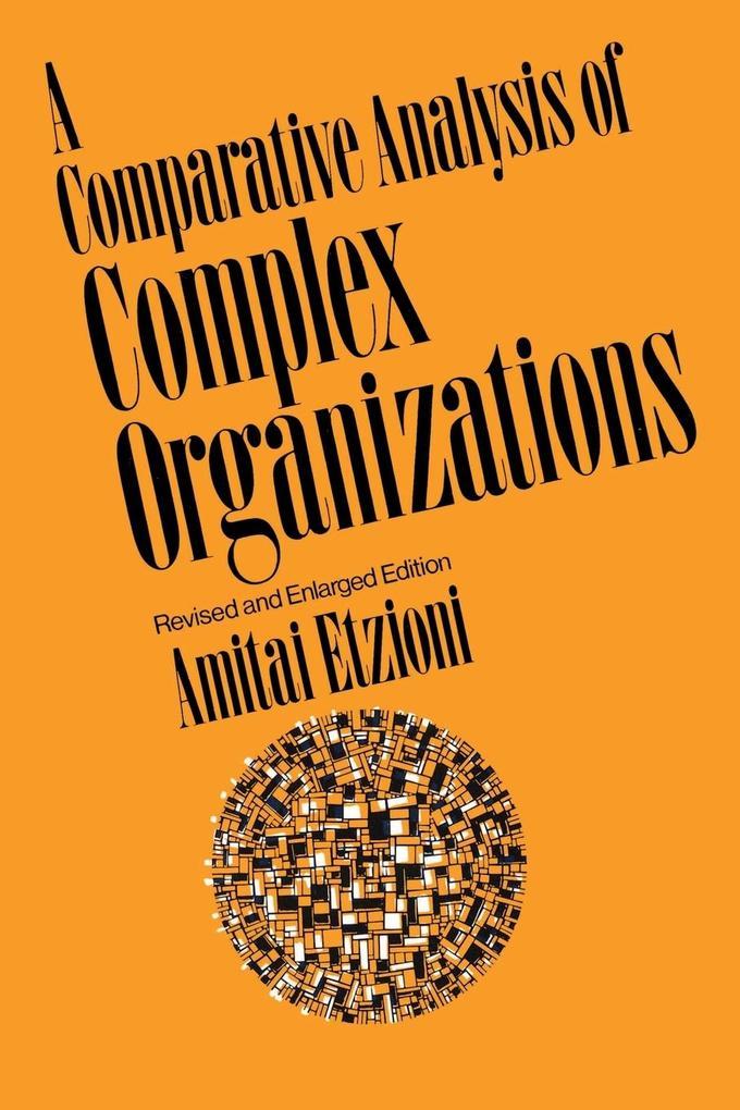 A Comparative Analysis of Complex Organizations als Taschenbuch