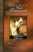 Holman New Testament Commentary - Hebrews & James, Volume 10