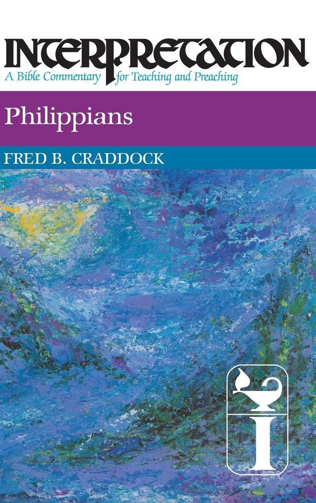 Philippians: Interpretation: A Bible Commentary for Teaching and Preaching als Buch (gebunden)