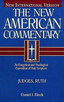 Judges, Ruth, Volume 6: An Exegetical and Theological Exposition of Holy Scripture als Buch (gebunden)