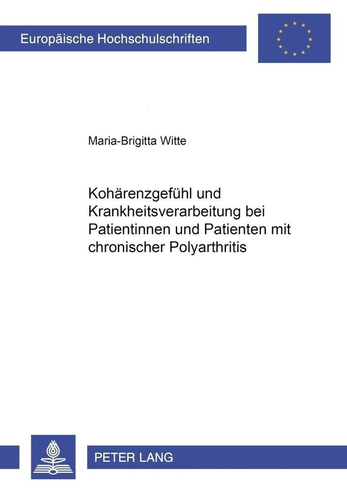 Kohärenzgefühl und Krankheitsverarbeitung bei Patientinnen und Patienten mit chronischer Polyarthritis als Buch (kartoniert)