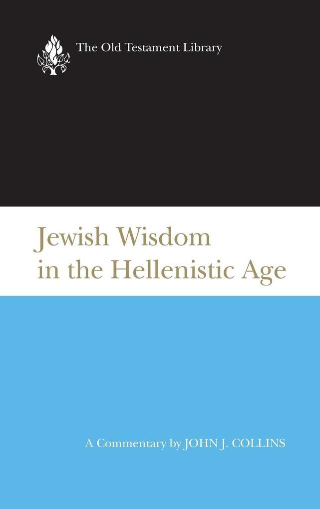 Jewish Wisdom in the Hellenistic Age als Buch (gebunden)
