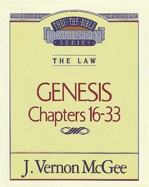 Thru the Bible Vol. 02: The Law (Genesis 16-33), 2 als Taschenbuch