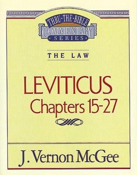 Thru the Bible Vol. 07: The Law (Leviticus 15-27) als Taschenbuch