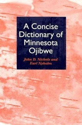 A Concise Dictionary of Minnesota Ojibwe als Taschenbuch