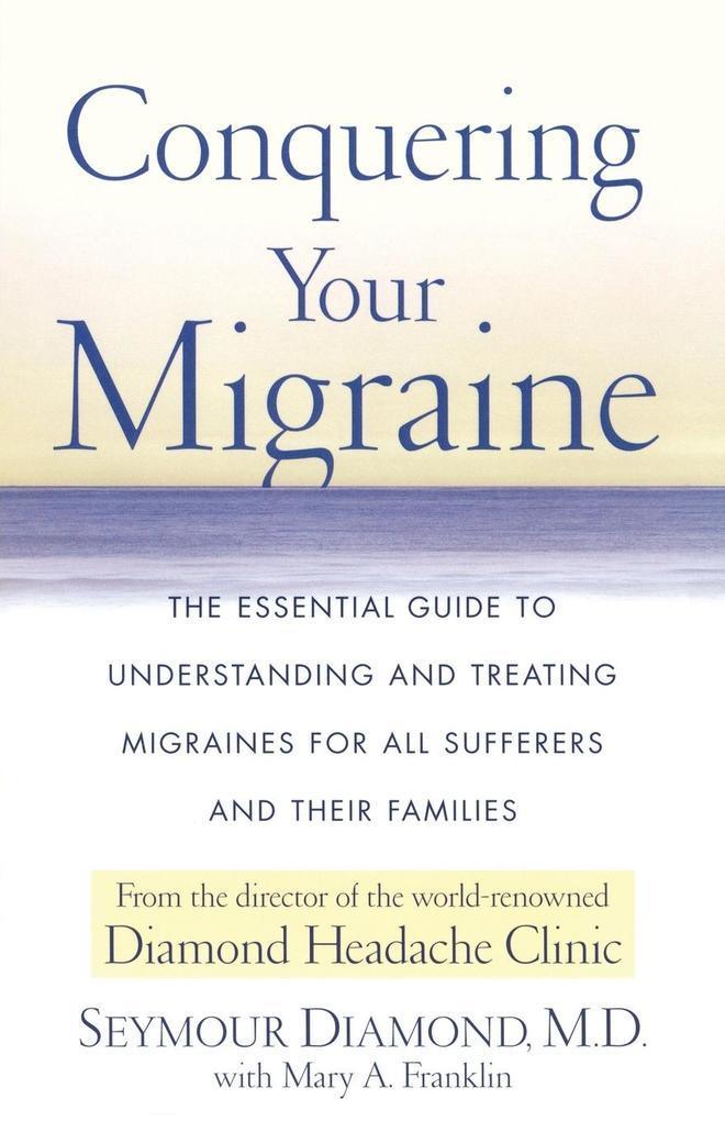 Conquering Your Migraine als Buch (kartoniert)