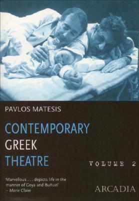 Contemporary Greek Theatre, Volume 2: Guardian Angel for Rent/Nurseryman/Roar/Towards Eleusis als Taschenbuch