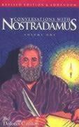 Conversations with Nostradamus: Volume 1